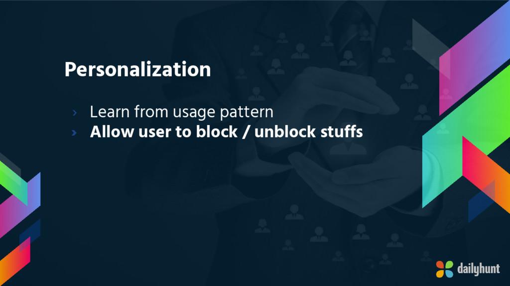Personalization › Learn from usage pattern › Al...