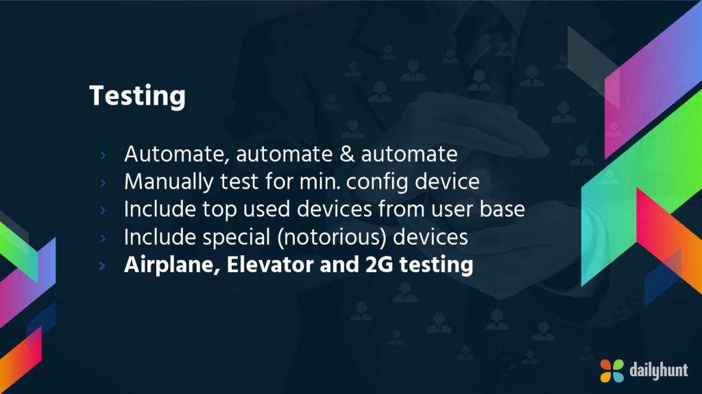 Testing › Automate, automate & automate › Manua...