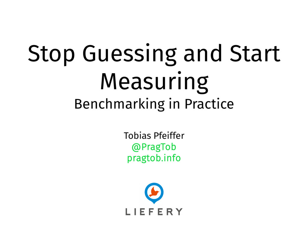 Stop Guessing and Start Measuring Benchmarking ...