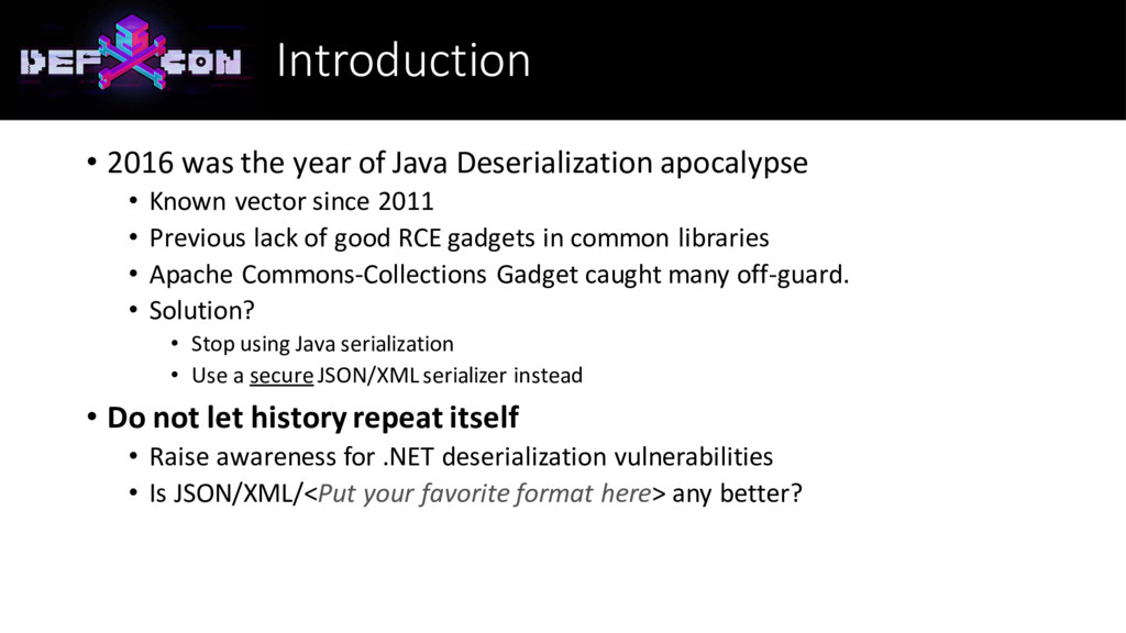 Introduction • 2016 was the year of Java Deseri...