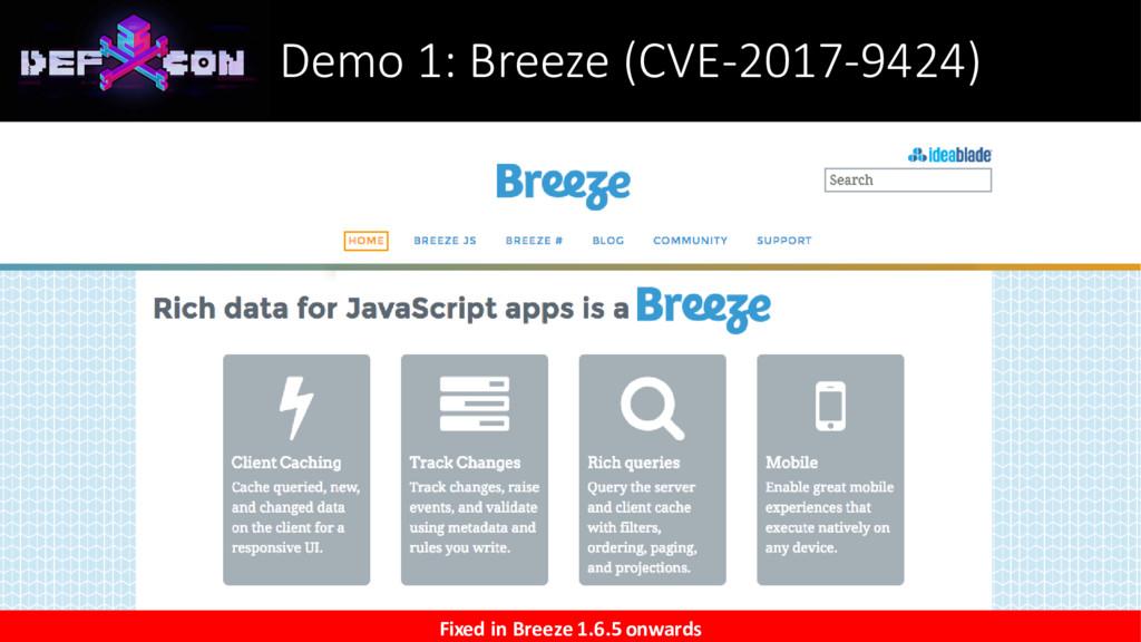 Demo 1: Breeze (CVE-2017-9424) Fixed in Breeze ...