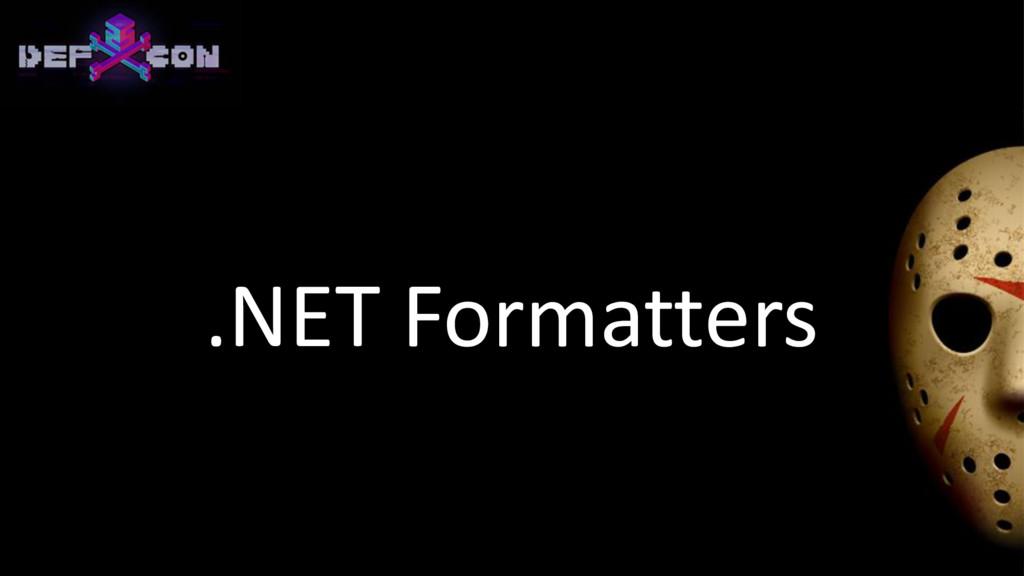 .NET Formatters