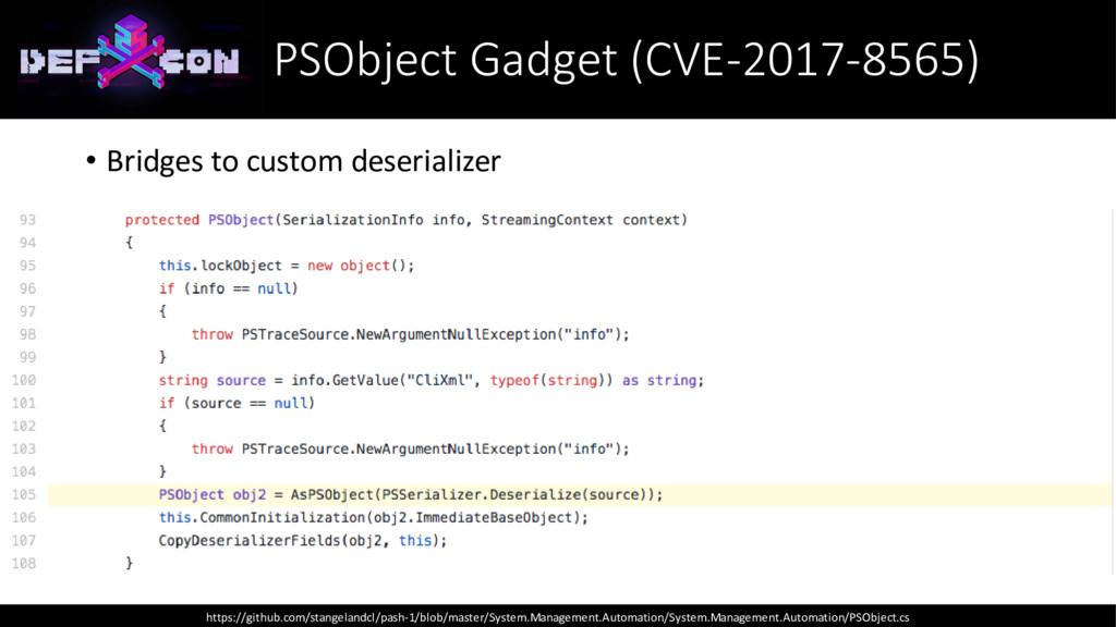 PSObject Gadget (CVE-2017-8565) • Bridges to cu...