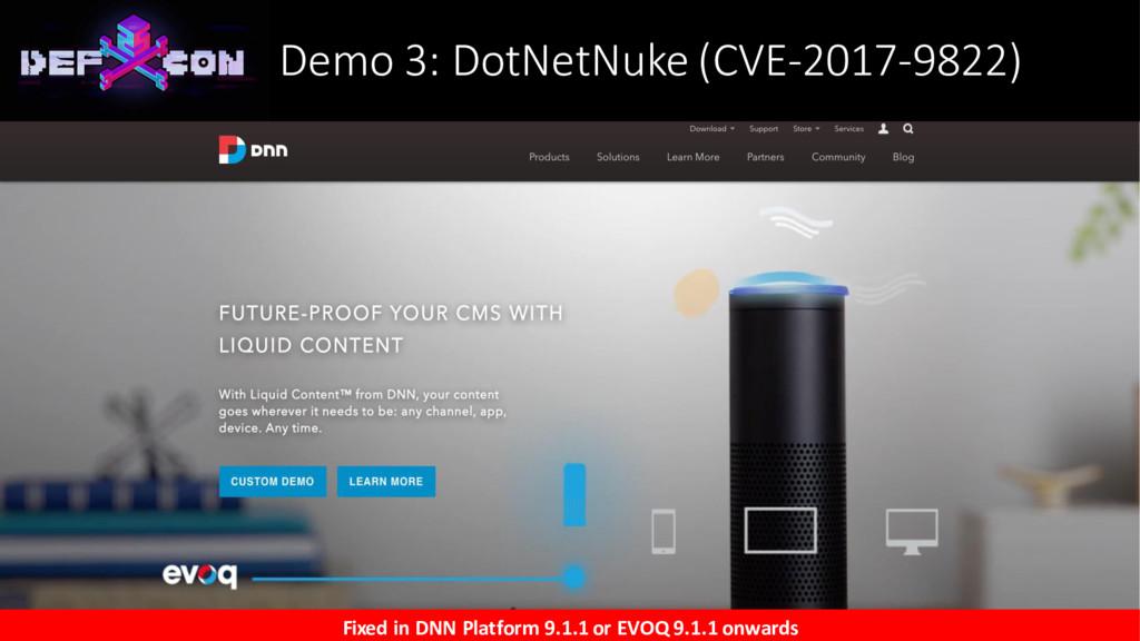 Demo 3: DotNetNuke (CVE-2017-9822) Fixed in DNN...