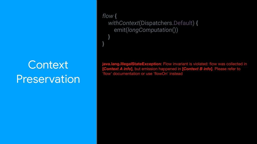 Context  Preservation flow { withContext(Dispat...