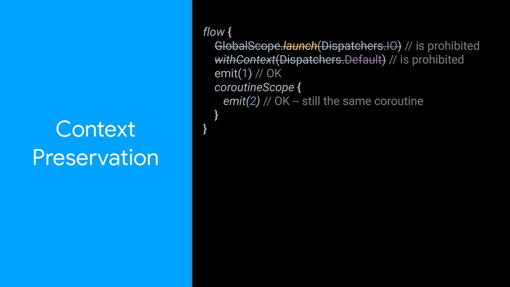 Context  Preservation flow { GlobalScope.launch...