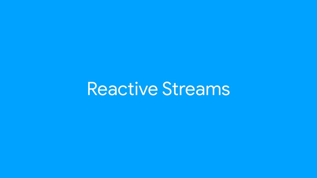 Reactive Streams