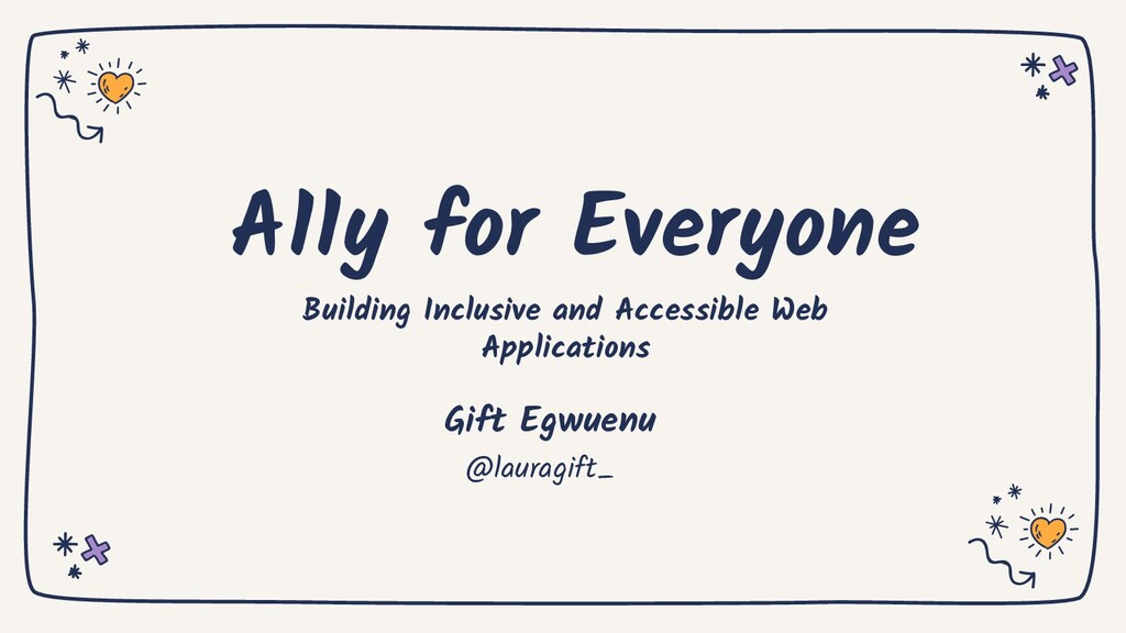 A11y for Everyone Building Inclusive and Access...