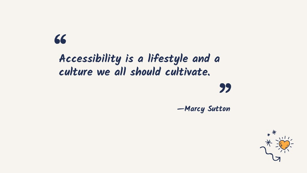 —Marcy Sutton Accessibility is a lifestyle and ...