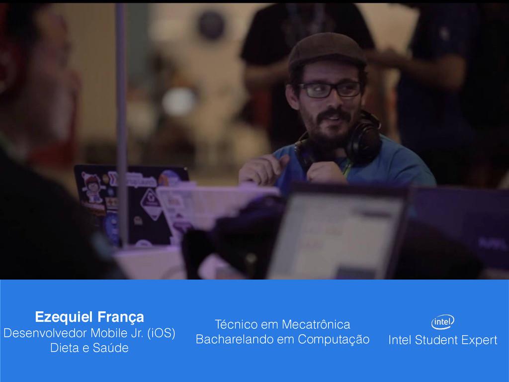 Ezequiel França Desenvolvedor Mobile Jr. (iOS) ...