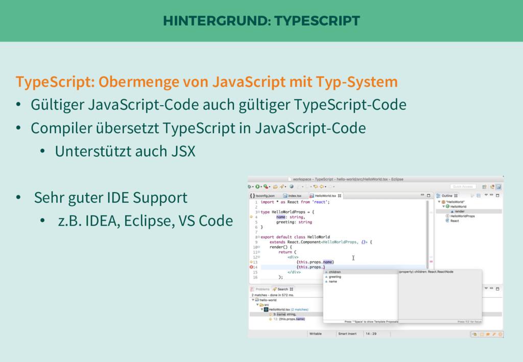HINTERGRUND: TYPESCRIPT TypeScript: Obermenge v...