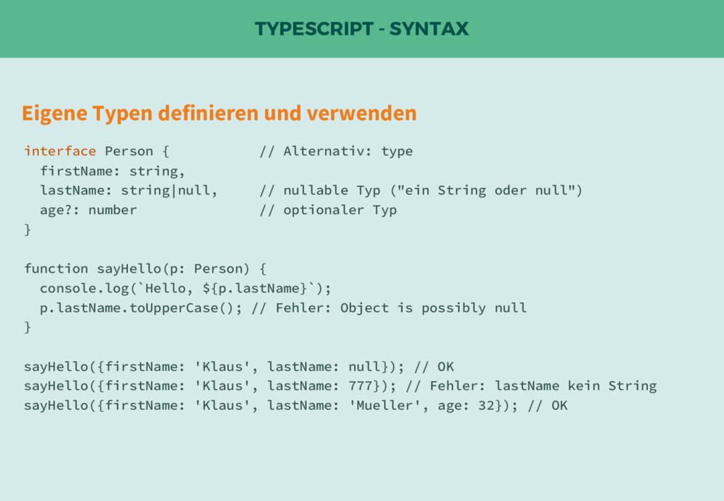 TYPESCRIPT - SYNTAX Eigene Typen definieren und...