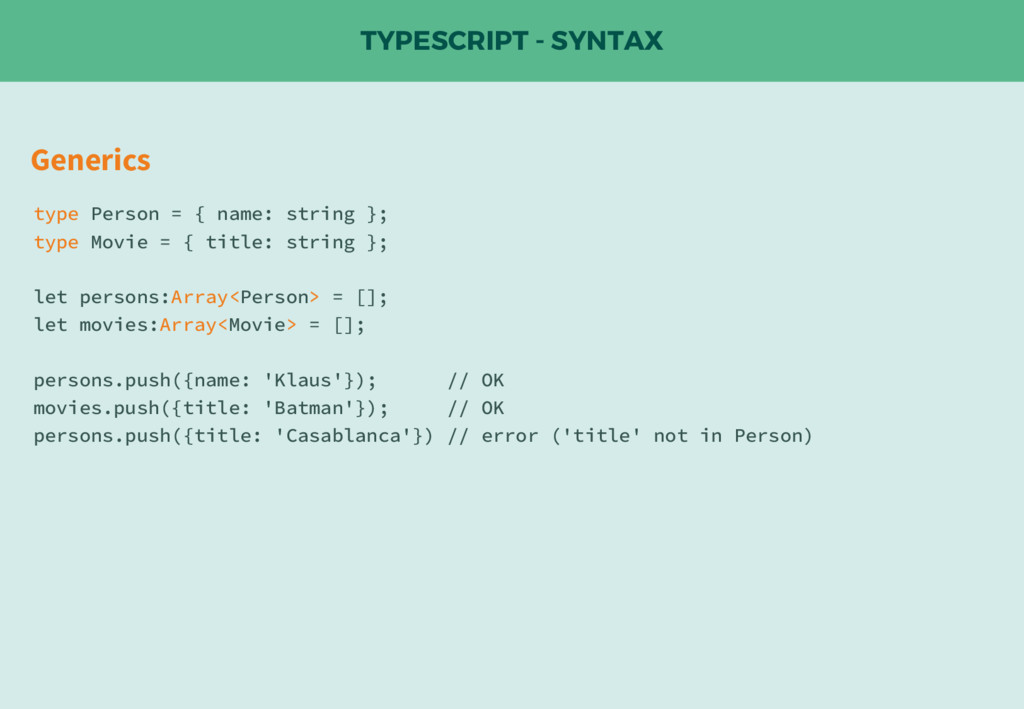 TYPESCRIPT - SYNTAX Generics type Person = { na...