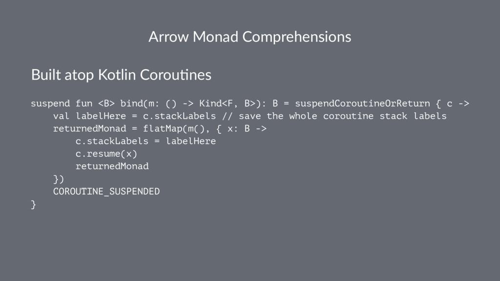 Arrow Monad Comprehensions Built atop Kotlin Co...