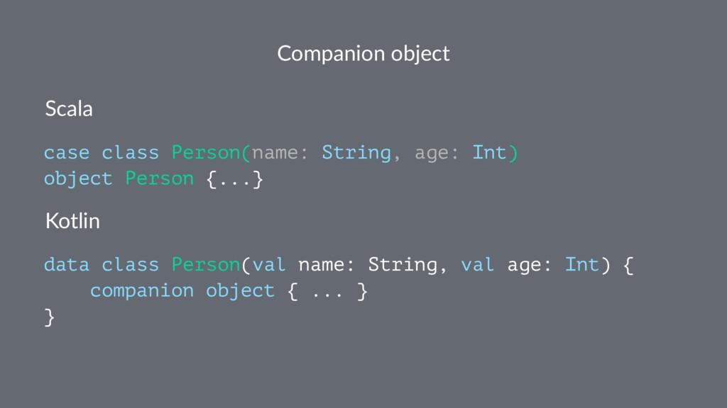Companion object Scala case class Person(name: ...