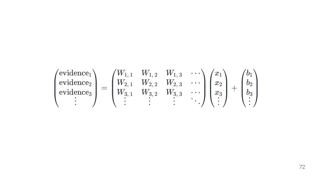 = + ⎝ ⎜ ⎜ ⎛evidence1 evidence2 evidence3 ⋮ ⎠ ⎟ ...