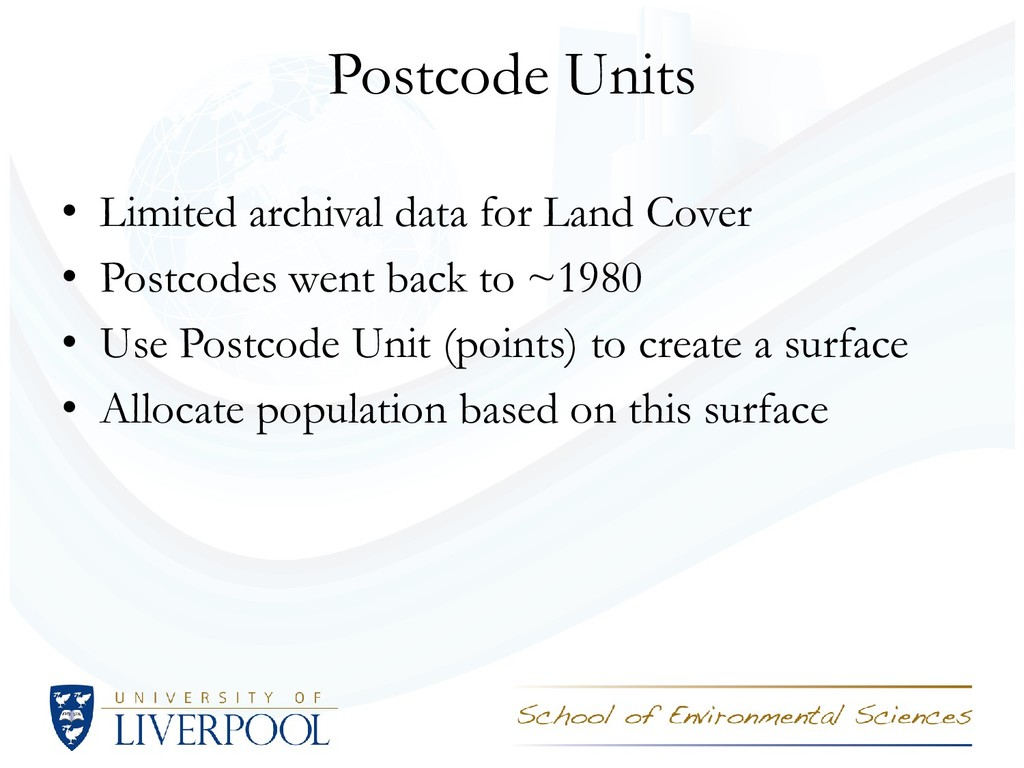 Postcode Units • Limited archival data for Land...