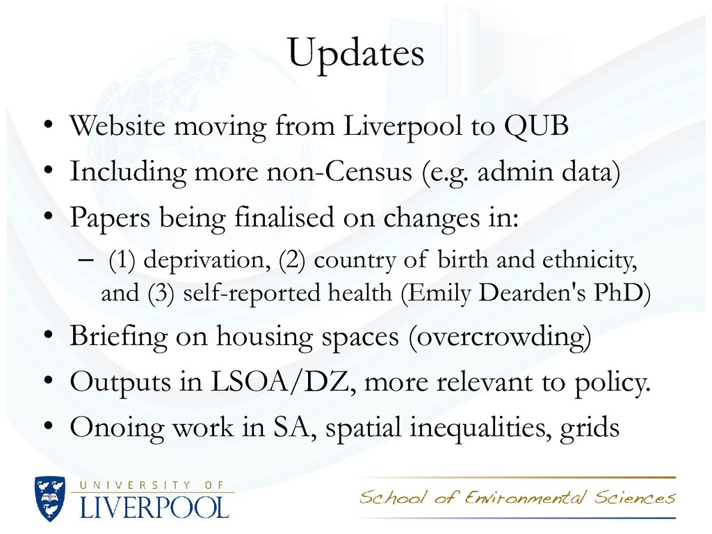 Updates • Website moving from Liverpool to QUB ...