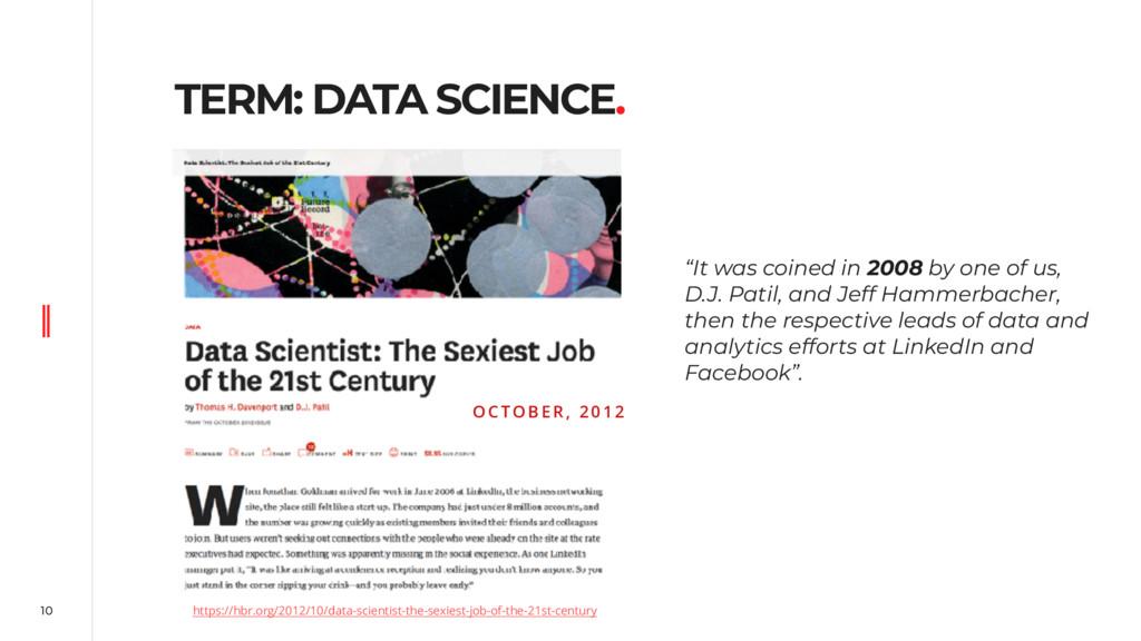 10 TERM: DATA SCIENCE. https://hbr.org/2012/10/...