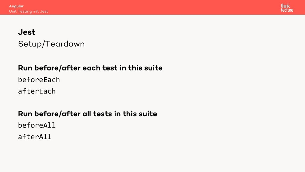Setup/Teardown Run before/after each test in th...