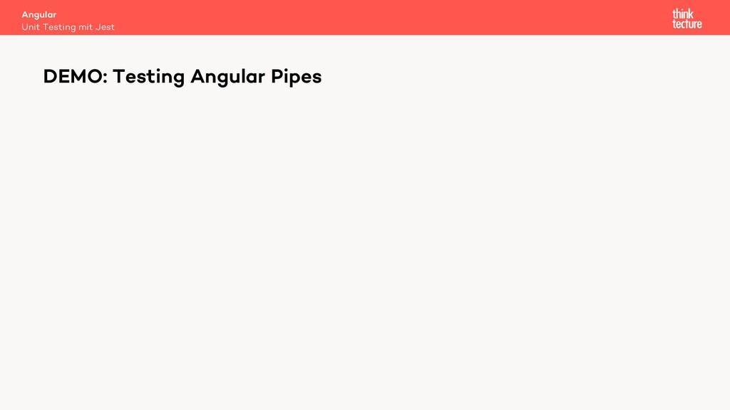 Angular Unit Testing mit Jest DEMO: Testing Ang...