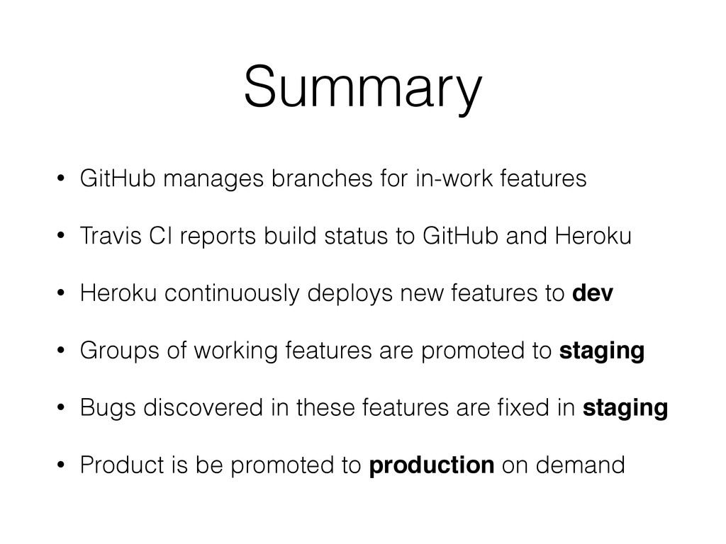 Summary • GitHub manages branches for in-work f...