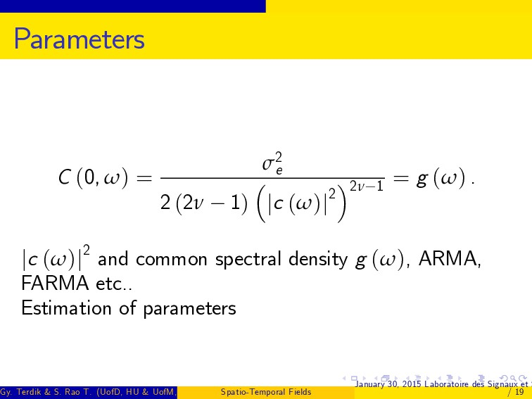 Parameters C (0, ω) = σ2 e 2 (2ν 1) jc (ω)j2 2ν...