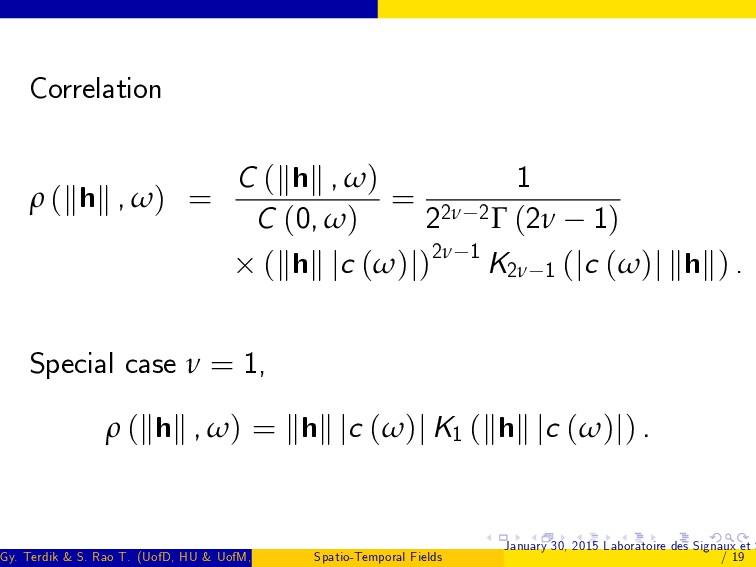 Correlation ρ (khk , ω) = C (khk , ω) C (0, ω) ...