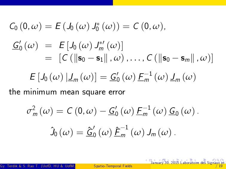 C0 (0, ω) = E (J0 (ω) J0 (ω)) = C (0, ω), G0 0 ...