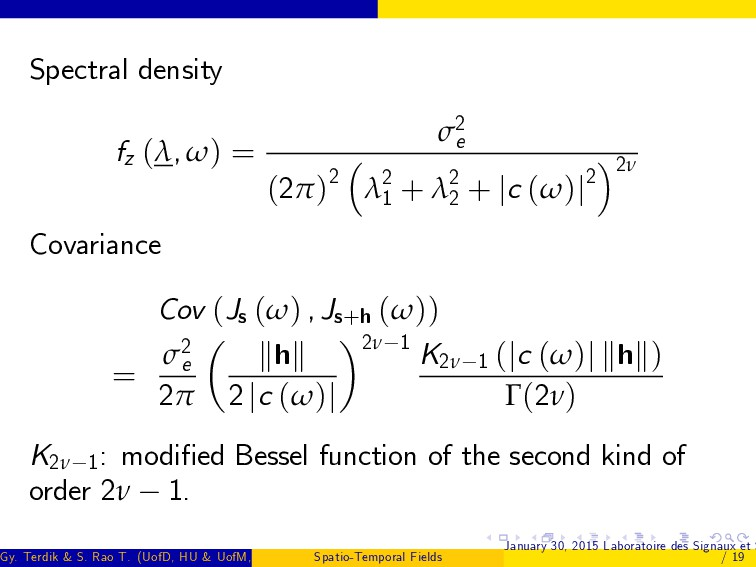 Spectral density fz (λ, ω) = σ2 e (2π)2 λ2 1 + ...