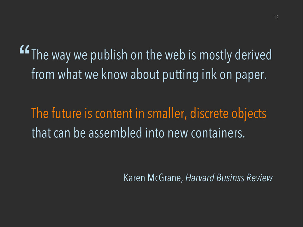 "Karen McGrane, Harvard Businss Review 12 ""The w..."