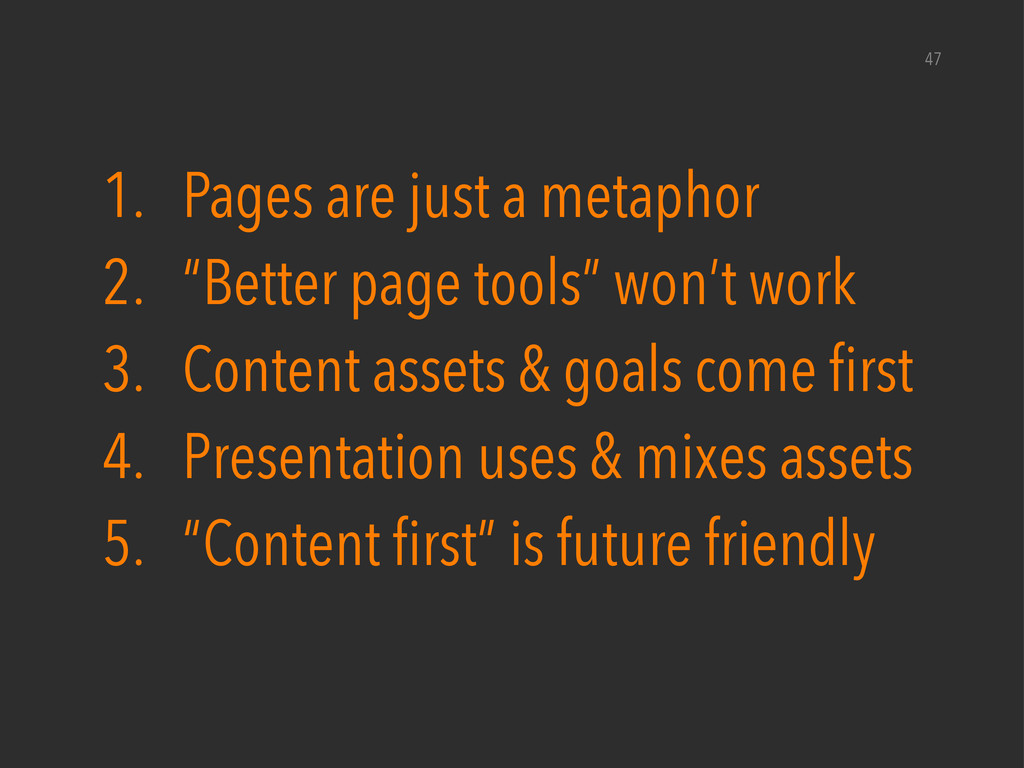 """47 1. Pages are just a metaphor 2. """"Better page..."""