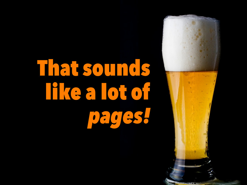5 That sounds like a lot of pages!