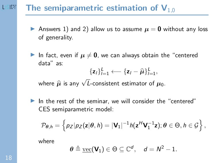 18 The semiparametric estimation of V1,0 Answer...