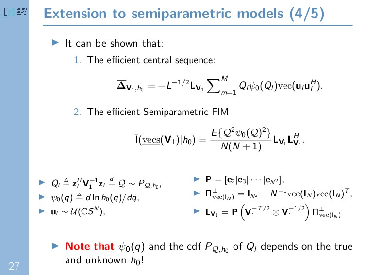 27 Extension to semiparametric models (4/5) It ...
