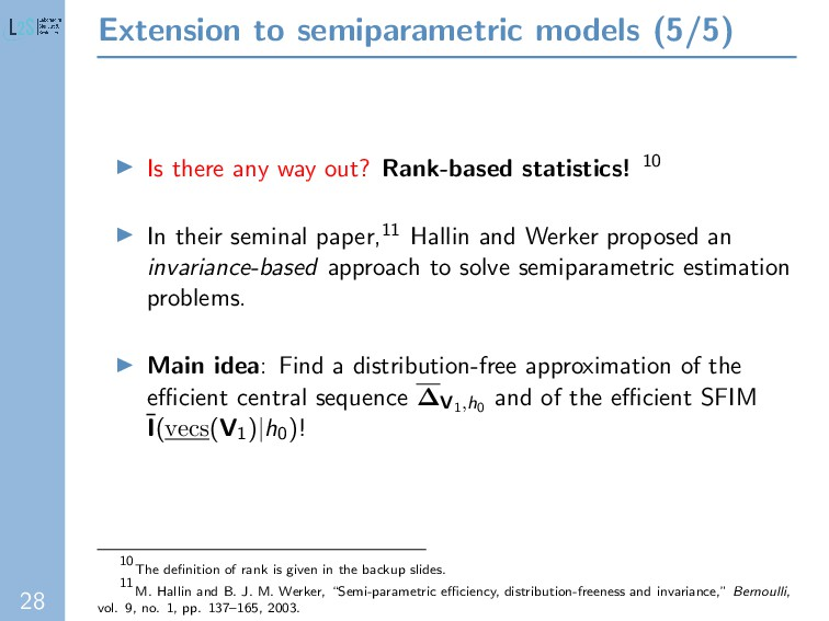 28 Extension to semiparametric models (5/5) Is ...