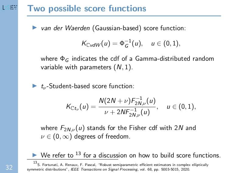 32 Two possible score functions van der Waerden...