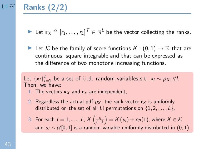43 Ranks (2/2) Let rX [r1 , . . . , rL]T ∈ NL b...