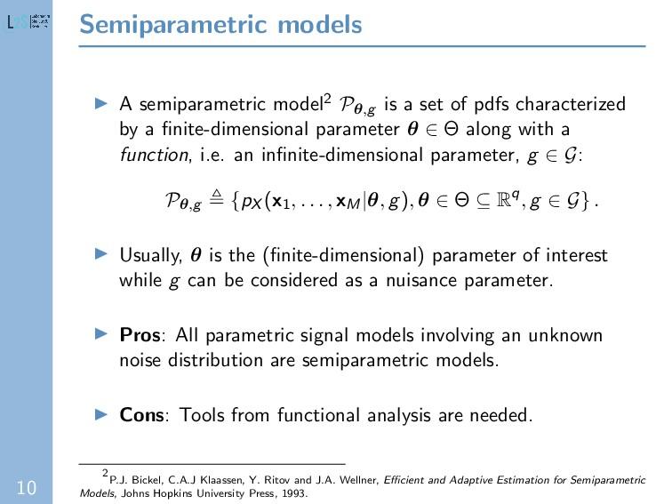 10 Semiparametric models A semiparametric model...