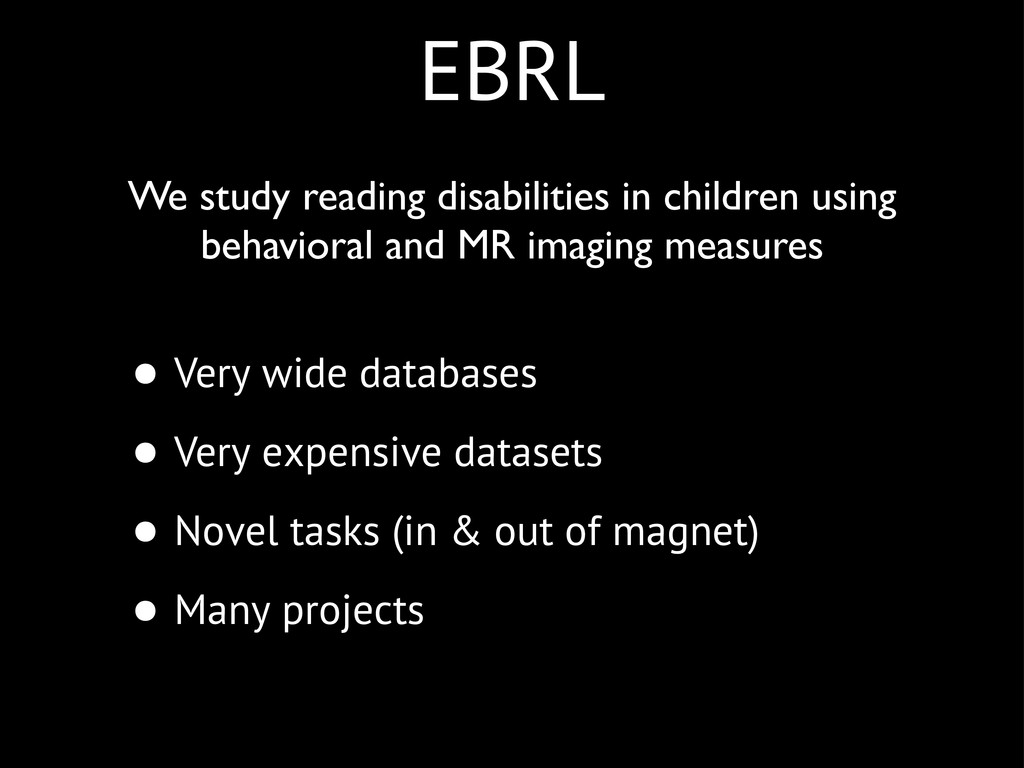EBRL • Very wide databases • Very expensive dat...