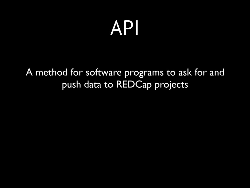 API A method for software programs to ask for a...
