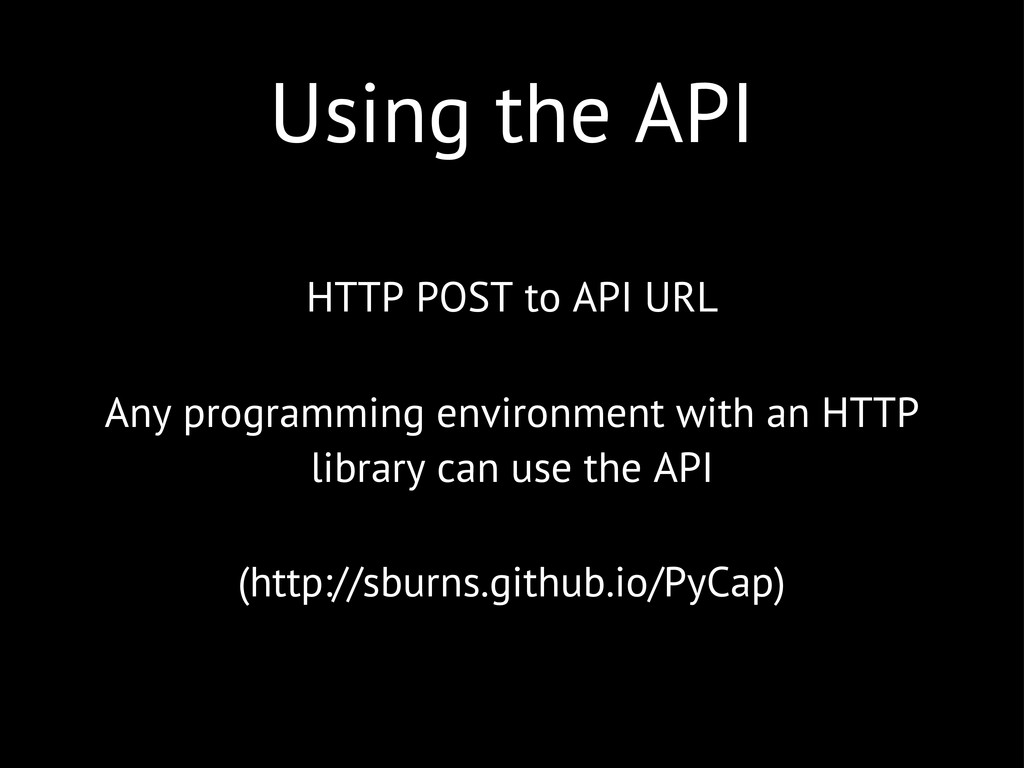 Using the API HTTP POST to API URL Any programm...