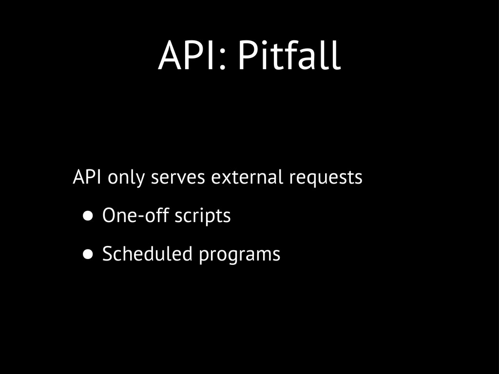API: Pitfall API only serves external requests ...