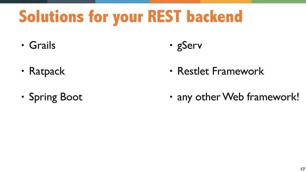 17 Solutions for your REST backend • Grails • R...