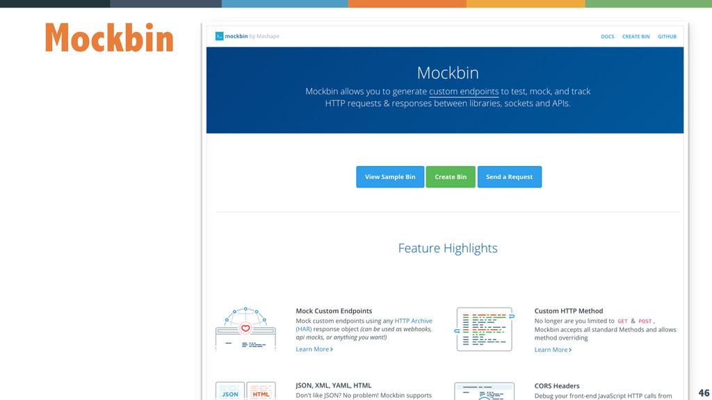 46 Mockbin