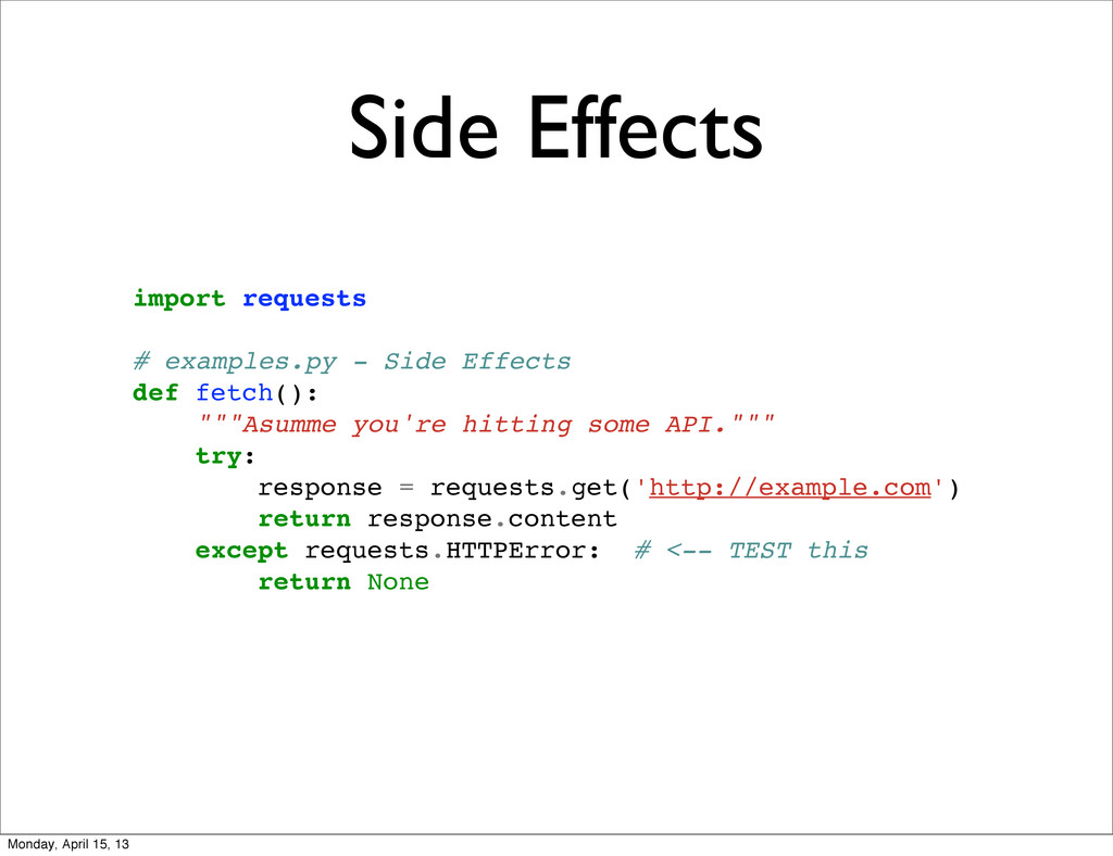 Side Effects import requests # examples.py - Si...