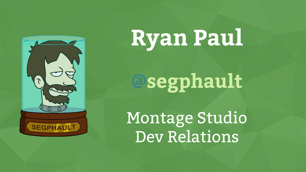 Ryan Paul @segphault Montage Studio Dev Relatio...