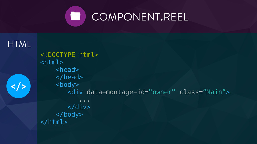 </> HTML COMPONENT.REEL  ! ! <!DOCTYPE html> <...