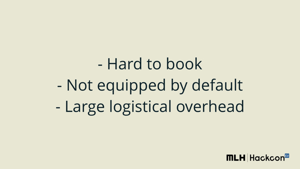 - Hard to book - Not equipped by default - La...