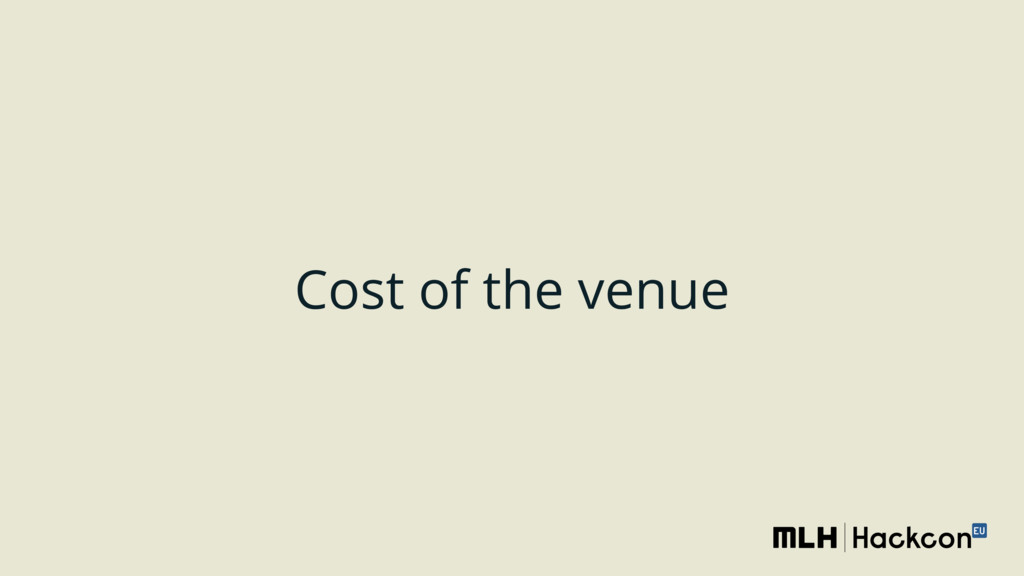 Cost of the venue